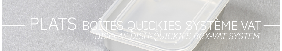 Display dish - Quickies box - VAT system